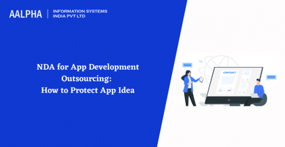NDA for App Development Outsourcing: How to Protect App Idea
