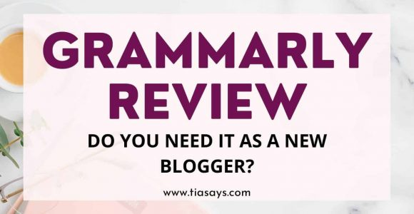 Grammarly Review 2021: Grammarly Is It Worth It For Bloggers