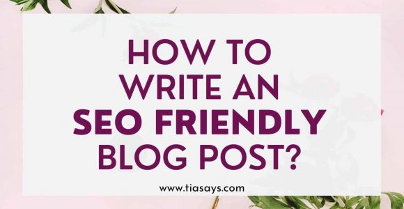 How To Write SEO Friendly Blog Posts That Rank On Google?