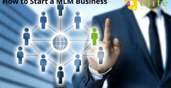 How to a Start Multi level Marketing Business – Elite MLM