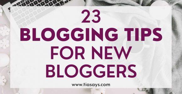 23 Easy Blogging Tips For Beginner Bloggers For Massive Growth!
