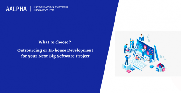 What to choose? Outsourcing or In-house Development for your Next Big Software Project