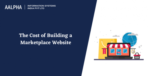 The Cost of Building a Marketplace Website in 2021