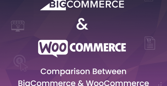 Comparison between BigCommerce and WooCommerce