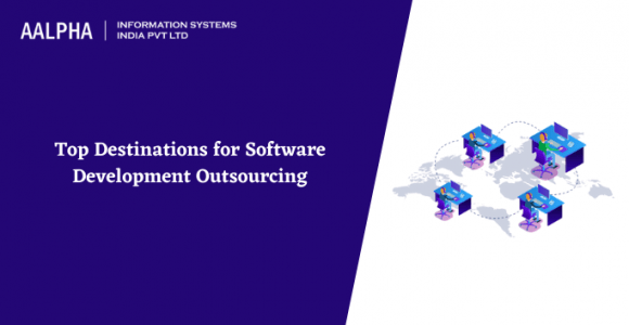 Top Destinations for Software Development Outsourcing
