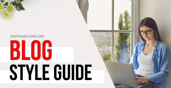 How to Create a 'Blog Style Guide' that Works for Your Blog?