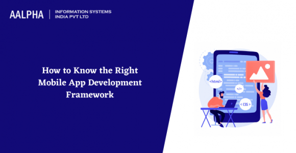 How to Know the Right Mobile App Development Framework