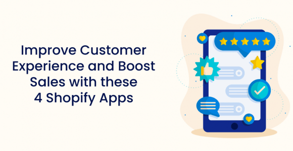 Improve Customer Experience and Boost Sales with these 4 Shopify Apps – Premio