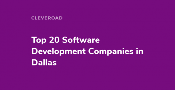 Top 20 Best Software Development Companies in Dallas