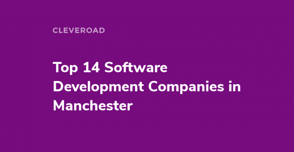 Top 14 Software Development Companies in Manchester