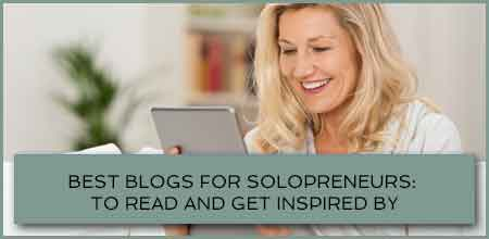 Best Blogs For Solopreneurs: To Read And Get Inspired By
