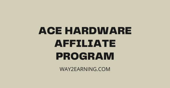 Ace Hardware Affiliate Program: Join And Earn Referral Cash