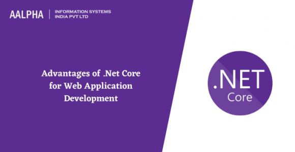 Advantages of .Net Core for Web Application Development
