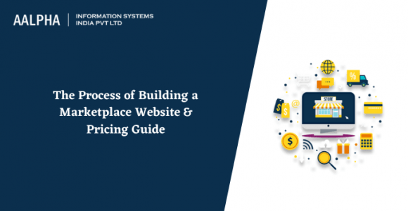 The Process of Building a Marketplace Website & Pricing Guide