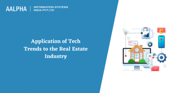 Application of Tech Trends to the Real Estate Industry