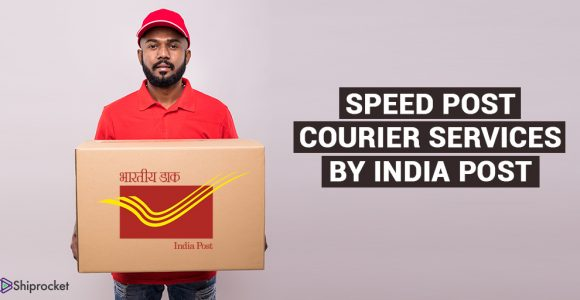All You Need to Know About Speed Post Courier by India Post -Shiprocket