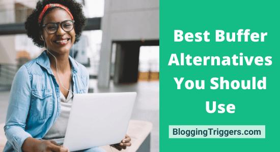 Best Buffer Alternatives You Should Use
