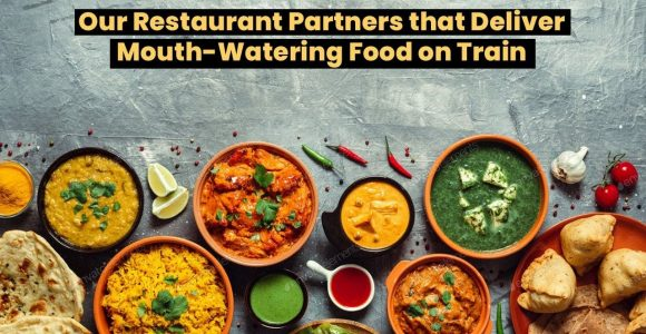 Our Restaurant Partners that Deliver Mouth-Watering Food on Train | RailRestro