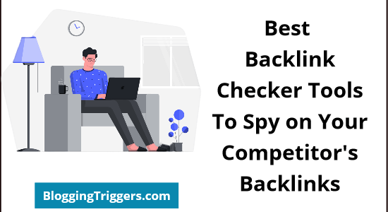 Best Backlink Checker Tools for 2021 (Free & Paid)