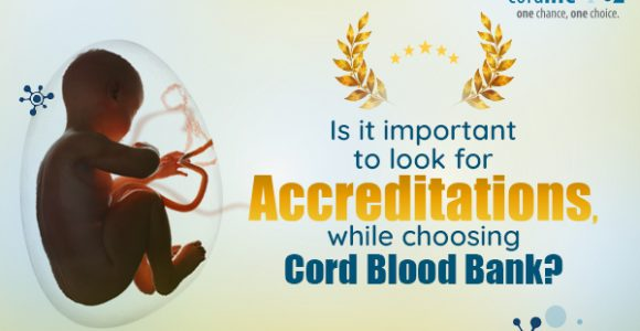 Why are Accreditations Important for a Cord Blood Bank?