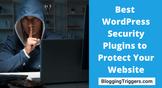 The 13 Best WordPress Security Plugins to Protect Your Website