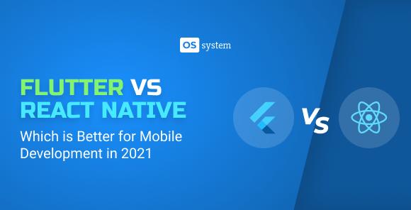 React Native vs Flutter: What's the Best Mobile Cross-Platform Framework
