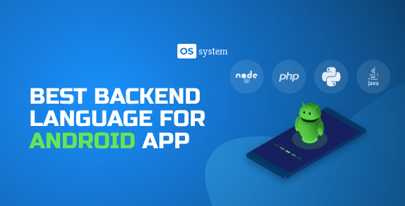 Best Backend Languages for Android App