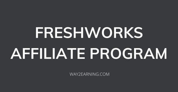 Freshworks Affiliate Program (2021): Join And Earn Cash