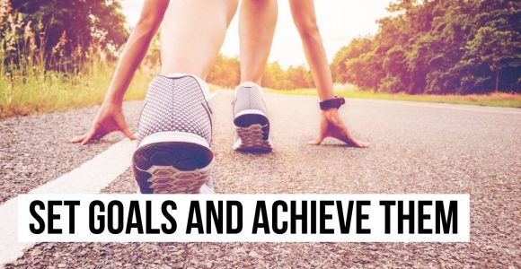 How to Set Goals and Achieve Them for Ultimate Success?